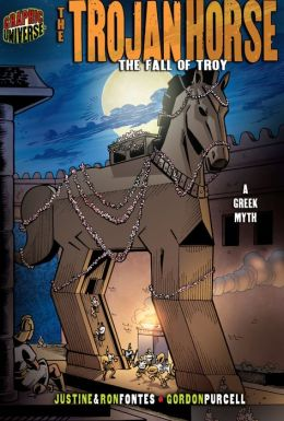 The Trojan Horse: The Fall of Troy: A Greek Legend