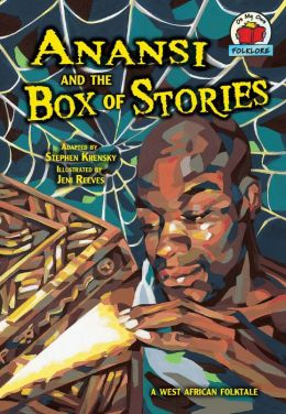 Anansi and the Box of Stories: A West African Folktale