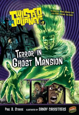 Terror in Ghost Mansion (Twisted Journeys Series #3)