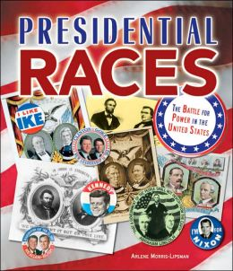 Presidential Races: The Battle for Power in the United States