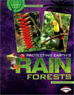 Protecting Earth's Rain Forests