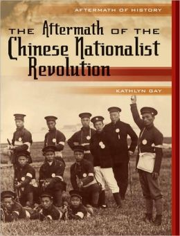 The Aftermath of the Chinese Nationalist Revolution