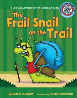 The Frail Snail on the Trail: Long Vowel Sounds with Consonant Blends