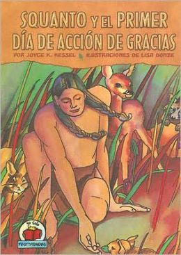 Squanto y el primer Día de Acción de Gracias (Squanto and the First Thanksgiving)