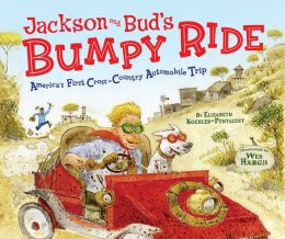 Jackson and Bud's Bumpy Ride: America's First Cross-Country Automobile Trip