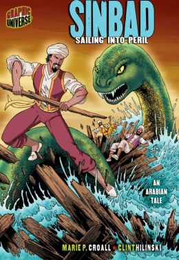 Graphic Myths and Legends Sinbad: Sailing into Peril