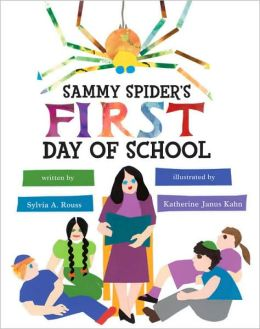 Sammy Spider's First Day of School