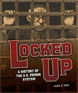 Locked Up: A History of the U.S. Prison System