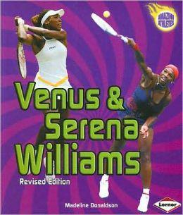 Venus & Serena Willliams (Amazing Athletes Series)