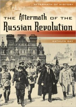 The Aftermath of the Russian Revolution