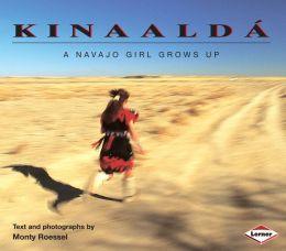 Kinaalda: A Navajo Girl Grows Up