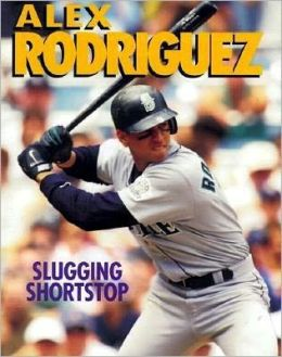Alex Rodriguez: Hard-Hitting Shortstop