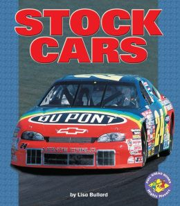 Stock Cars (Pull Ahead Books Series)