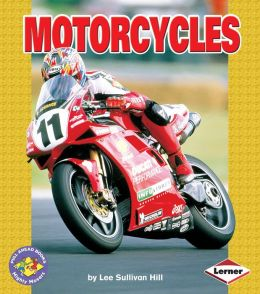 Motorcycles (Pull Ahead Books - Mighty Movers Series)