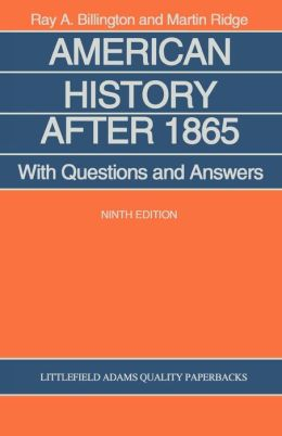 American History After 1865: With Questions and Answers