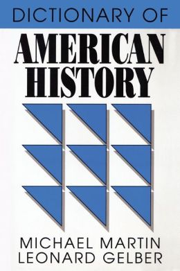 Dictionary of American History: With the Complete Text of the Constitution of the United States