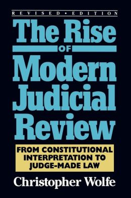 Rise Of Modern Judicial Review