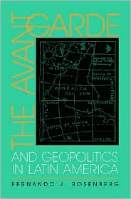 The Avant-Garde and Geopolitics in Latin America