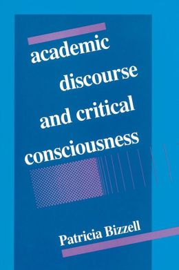 Academic Discourse and Critical Consciousness