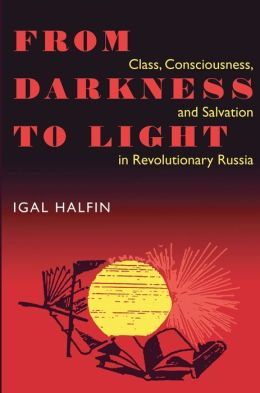From Darkness To Light: Class, Consciousness, & Salvation In Revolutionary