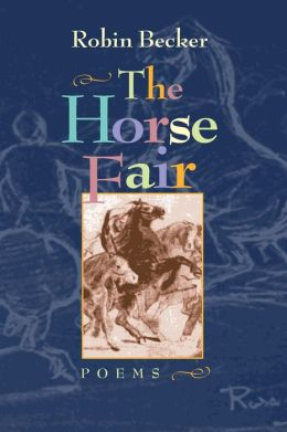 The Horse Fair: Poems (Pitt Poetry Series)