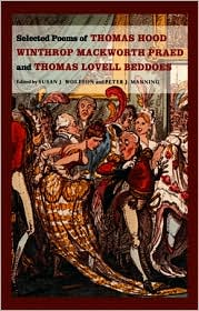 Selected Poems of Thomas Hood, Winthrop Mackworth Praed and Thomas Lovell Beddoes