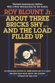 Book Cover Image. Title: About Three Bricks Shy...And the Load Filled Up, Author: Roy Blount Jr.