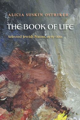 The Book of Life: Selected Jewish Poems, 1979-2011