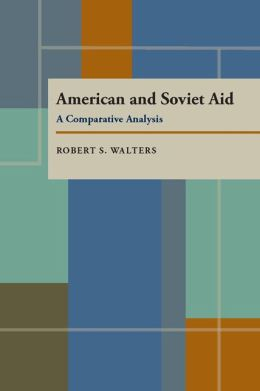 American and Soviet Aid: A Comparative Analysis