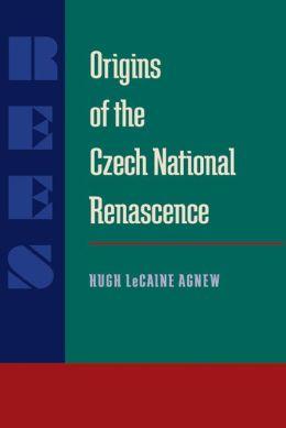 Origins of the Czech National Renascence