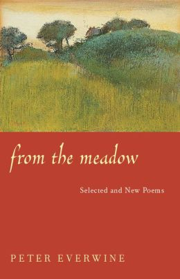 From The Meadow: Selected And New Poems