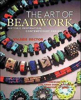 Art of Beadwork: Historic Inspiration, Contemporary Design