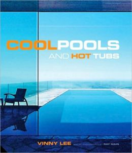 Cool Pools and Hot Tubs
