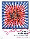 Judy Chicago: An American Vision