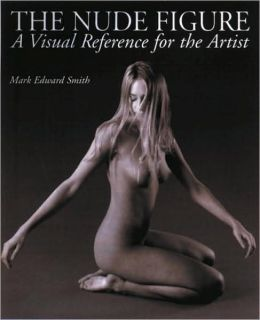 Nude Figure: A Visual Reference for the Artist