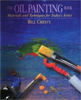 Oil Painting Book: Materials and Techniques for Today's Artist