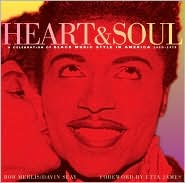 Heart and Soul: A Celebration of Black Music Style in America, 1930-1975