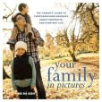 Book Cover Image. Title: Your Family in Pictures:  The Parents' Guide to Photographing Holidays, Family Portraits, and Everyday Life, Author: Me Ra Koh