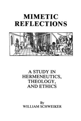 Mimetic Reflections: A Study in Hermeneutics, Theology, and Ethics