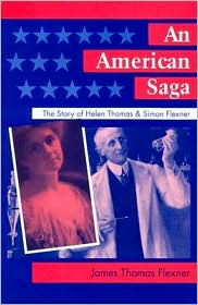 An American Saga: The Story of Helen Thomas and Simon Flexner