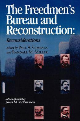 The Freedmen's Bureau and Reconstruction