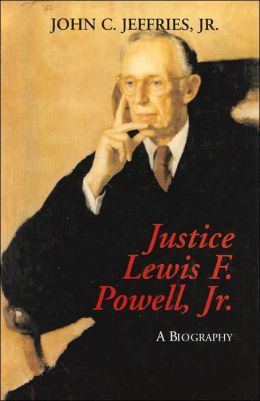 Justice Lewis F. Powell: A Biography