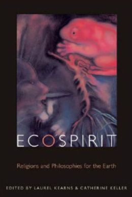 Ecospirit: Religions and Philosophies for the Earth