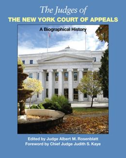 The Judges of the New York Court of Appeals: A Biographical History