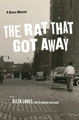 The Rat That Got Away: A Bronx Memoir