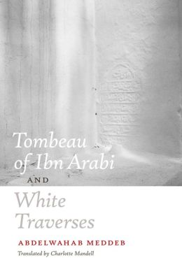 Tombeau of Ibn Arabi and White Traverses