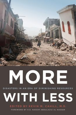 More with Less: Disasters in an Era of Diminishing Resources