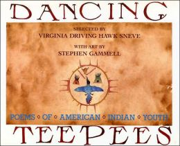 Dancing Teepees: Poems of American Indian Youth