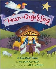 To Hear the Angels Sing: A Christmas Poem