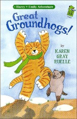 Great Groundhogs! (Harry & Emily Adventure Series)